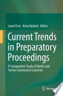 Current Trends in Preparatory Proceedings