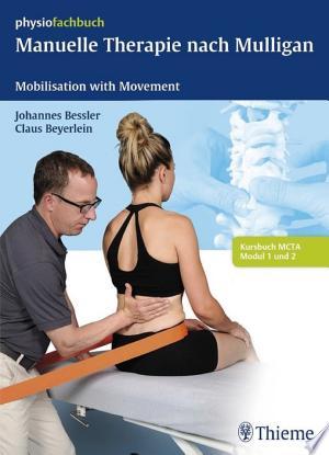 Manuelle Therapie nach Mulligan: Mobilisation with Movement - ISBN:9783131980816