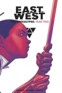 East of West  the Apocalypse Year Two