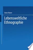 Lebensweltliche Ethnographie