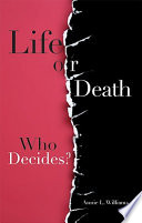 Life Or Death  Who Decides