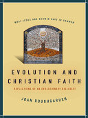 Evolution and Christian Faith And A Christian States Stanford Professor Joan