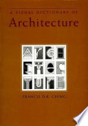 A Visual Dictionary of Architecture  Francis DK Ching