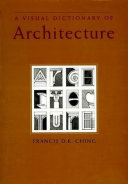A Visual Dictionary of Architecture, Francis DK Ching