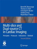 Multi Slice And Dual Source Ct In Cardiac Imaging