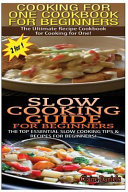 Cooking For One Cookbook For Beginners Slow Cooking Guide For Beginners