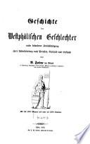 Geschichte der Westphälischen Geschlechter unter besonderer Berücksichtigung ihrer Uebersiedlung nach Preußen, Curland und Liefland