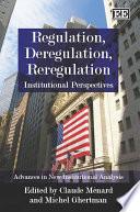 Regulation  Deregulation  Reregulation