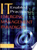 It Enabled Practices And Emerging Management Paradigms
