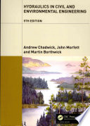 Hydraulics in Civil and Environmental Engineering  Fifth Edition