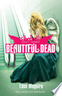 Beautiful Dead: Summer by Eden Maguire