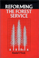 Reforming the Forest Service