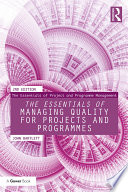 The Essentials of Managing Quality for Projects and Programmes