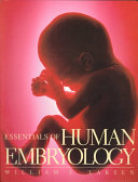 Essentials Of Human Embryology : by william j. larsen. this consice textbook...