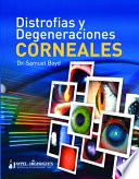 Distrofías y Degeneraciones Corneales