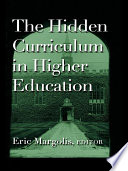 The Hidden Curriculum in Higher Education Look At The Way Colleges And