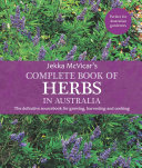 The Complete Book Of Herbs In Australia