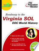 Roadmap to the Virginia Sol  Eoc World History