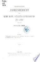 Jahres-Bericht des Kaiserlich Königliches Gymnasiums zu Linz