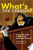 What s the Verdict