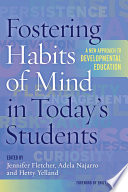 Fostering Habits of Mind in Today s Students