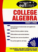 Schaum's Outline of Theory and Problems of College Algebra