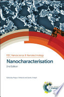 Nanocharacterisation : are currently used to study nanostructured...