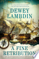 A Fine Retribution : adventures of alan lewrie, royal navy,...