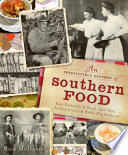 An Irresistible History of Southern Food Book PDF