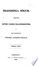 Íslendínga sögur: bd. Fortale [af Finnur Magnússon] Íslendíngabók Ara prests. Landnámabók. Viðbætir. Registr. 1843