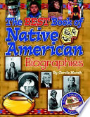 The Best Book of Native American Biographies