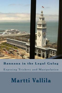 Bannana In The Legal Gulag : silicon valley and finland, initiated...