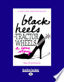 Black Heels to Tractor Wheels