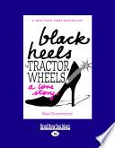 Black Heels To Tractor Wheels