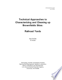 Technical Approaches to Characterizing and Cleaning Up Brownfields Sites  Railroad Yards  Site Profile  7 15 02