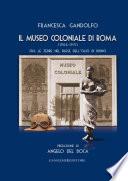 Il Museo Coloniale di Roma  1904 1971