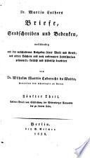 Dr. Martin Luthers Briefe, Sendschreiben und Bedenken