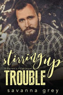 Stirring Up Trouble Book PDF