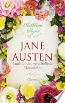 Jane Austen - Jagd nach dem verschollenen Manuskript