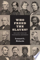 Who Freed the Slaves
