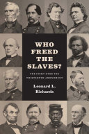Who Freed the Slaves? Book