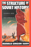 The Structure of Soviet History