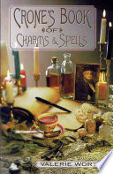 The Crone s Book of Charms   Spells