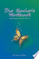 The Healer S Workbook