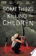Something Is Killing The Children 7