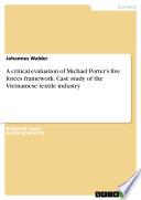 A critical evaluation of Michael Porter   s five forces framework