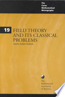 Field Theory and Its Classical Problems
