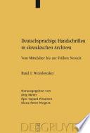 Deutschsprachige Handschriften in slowakischen Archiven