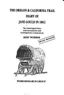 the oregon california trail diary of jane gould in 1862