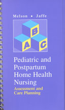 Pediatric and Postpartum Home Health Nursing